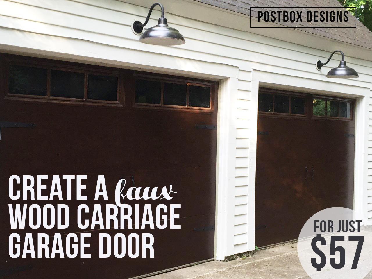 My 57 Garage Door Makeover How To Knock Off Expensive Wood Doors Postbox Designs